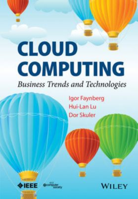 Cloud Computing, Igor Faynberg, Hui-Lan Lu, Dor Skuler