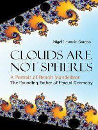 Clouds Are Not Spheres, Nigel Lesmoir-Gordon