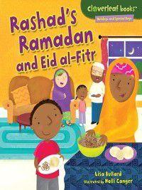 Cloverleaf Books - Holidays and Special Days: Rashad's Ramadan and Eid al-Fitr, Lisa Bullard