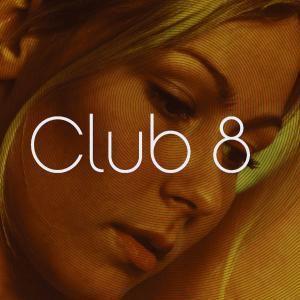 Club 8 + Bonustracks, Club 8