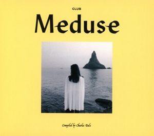Club Meduse (Compiled By Charles Bals), Diverse Interpreten