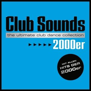 Club Sounds 2000er, Various