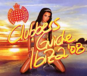 Clubbers Guide Ibiza2008, Various, Plastik Funk & Kneedeep (mixed By)