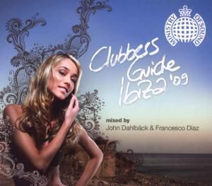 Clubbers Guide Ibiza2009, Various, John & Diaz,Francesco (Mixed By) Dahlbäck