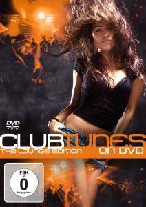 Clubtunes On Dvd-The Lounge Edition, Diverse Interpreten