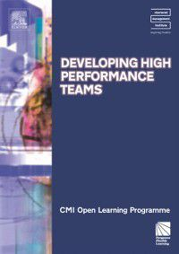 CMI Open Learning Programme: Developing High Performance Teams CMIOLP, Kate Williams