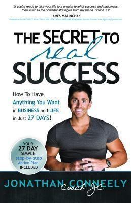 COACH JC ENTERPRISES: THE SECRET TO REAL SUCCESS, Jonathan Conneely