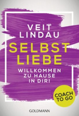 Coach to go: Coach to go Selbstliebe, Veit Lindau