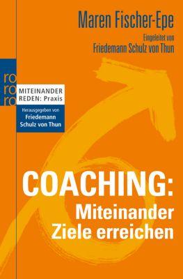 Coaching: Miteinander Ziele erreichen, Maren Fischer-Epe