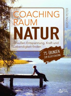 Coachingraum Natur - Kerstin Peter |