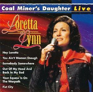 Coal Miner'S Daughter-Live, Loretta Lynn