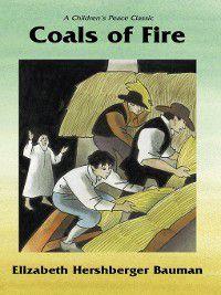 Coals of Fire, Elizabeth H Bauman