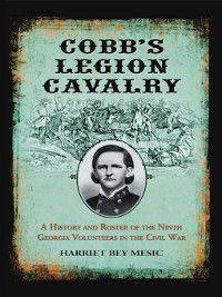 Cobb's Legion Cavalry, Harriet Bey Mesic