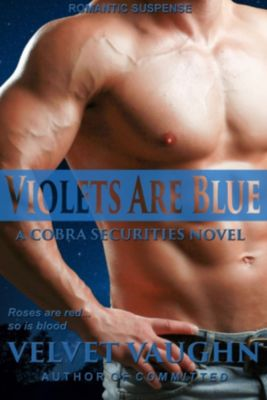 COBRA Securities: Violets Are Blue, Velvet Vaughn