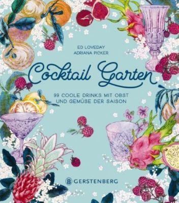 Cocktail Garten, Ed Loveday, Adriana Picker