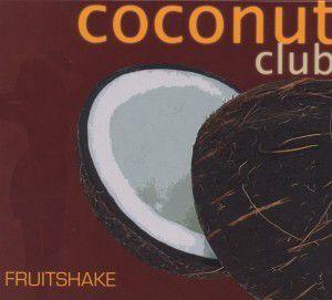 Coconut Club Fruitshake, Diverse Interpreten