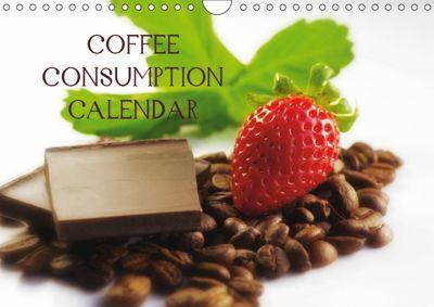 Coffee Consumption Calendar (Wall Calendar 2019 DIN A4 Landscape), Tanja Riedel