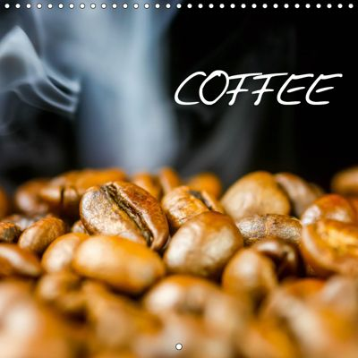 coffee (Wall Calendar 2019 300 × 300 mm Square), Anette/Thomas Jäger, Anette Jäger