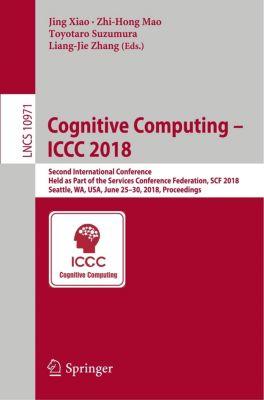 Cognitive Computing - ICCC 2018