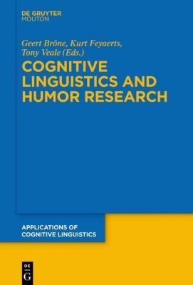 Cognitive Linguistics and Humor Research