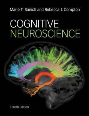 Cognitive Neuroscience, Marie T. Banich, Rebecca J. Compton