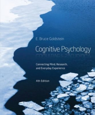 Cognitive Psychology, E. Bruce Goldstein