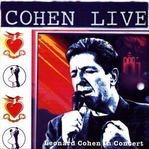 Cohen Live-Leonard Cohen Live In Concert, Leonard Cohen