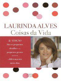 Coisas da Vida, Laurinda Alves