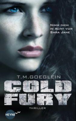 Cold Fury, T. M. Goeglein