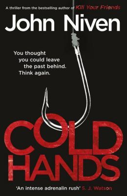 Cold Hands, John Niven