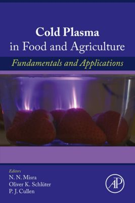 Cold Plasma in Food and Agriculture