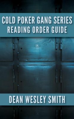 Cold Poker Gang: Cold Poker Gang Series: Reading Order Guide, WMG Publishing