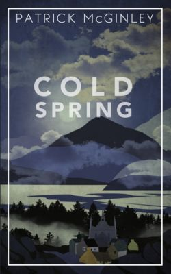 Cold Spring, Patrick McGinley