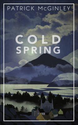 Cold Spring, Patrick McGinley