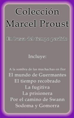 Colección Marcel Proust, Marcel Proust