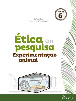 Coleção Ética em Pesquisa: Ética em pesquisa, Marta Fischer, Rafael Zotz