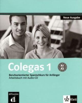 Colegas, Neue Ausgabe: Bd.1 Arbeitsbuch, m. Audio-CD