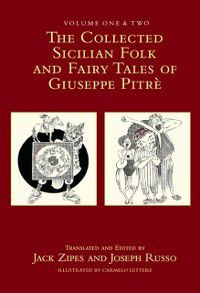 Collected Sicilian Folk and Fairy Tales of Giuseppe Pitre, Giuseppe Pitre