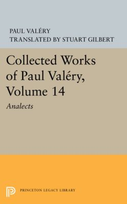 Collected Works of Paul Valery, Volume 14, Paul Valéry