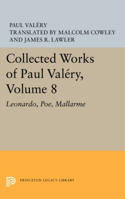 Collected Works of Paul Valery, Volume 8, Paul Valéry