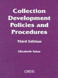Collection Development Policies and Procedures, Elizabeth Futas