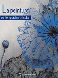 collection Peinture chinoise(中国绘画艺术系列): La peinture contemporaine chinoise(中国当代国画), Chen Nan