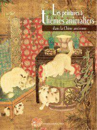 collection Peinture chinoise(中国绘画艺术系列): La peinture animalière dans la Chine ancienne(中国古代动物画), Geng Mingsong