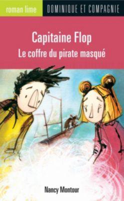 Collection Roman lime - Série Capitaine Flop: Capitaine Flop - Le coffre du pirate masqué, Nancy Montour