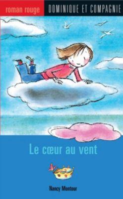 Collection Roman rouge: Le cœur au vent, Nancy Montour