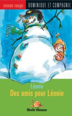 Collection Roman rouge - Série Léonie: Des amis pour Léonie, Mireille Villeneuve