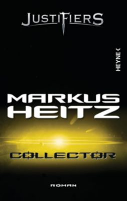 Collector Band 1: Collector - Markus Heitz |