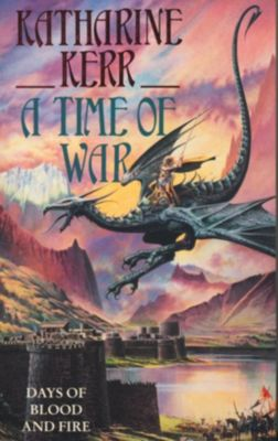 Collins: A Time of War, Katharine Kerr