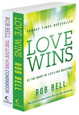 Collins: Love Wins and The Love Wins Companion, Rob Bell