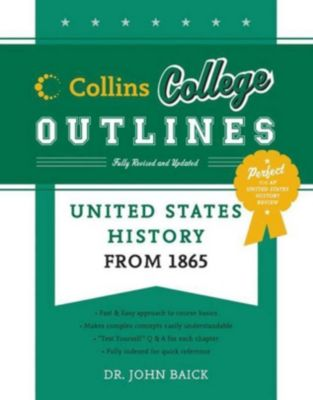 Collins Reference: United States History from 1865, Arnold M. Rice, John Baick